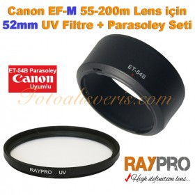 Canon EF-M 55-200mm Lens için Raypro 52mm UV Filtre + ET-54B Parasoley Seti