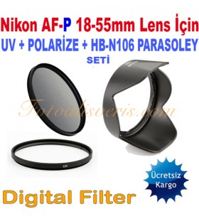 Nikon AF-P 18-55mm Lens için 55mm Uv + Polarize + HB-N106 Parasoley Seti
