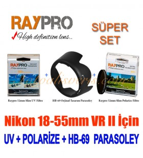 Raypro 52mm HD Slim UV + Polarize Filtre + HB-69 Parasoley Seti