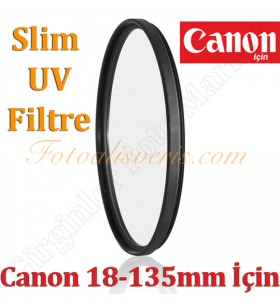 Digital HD 67mm Slim UV Filtre Canon 18-135mm