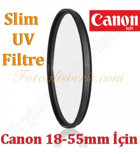 Digital HD 58mm Slim UV Filtre Canon 18-55mm & 55-250mm
