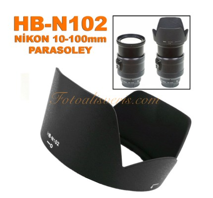 Nikon 1 NIKKOR VR 10-100mm f/4.5-5.6 PD-ZOOM Lens için HB-N102 Parasoley